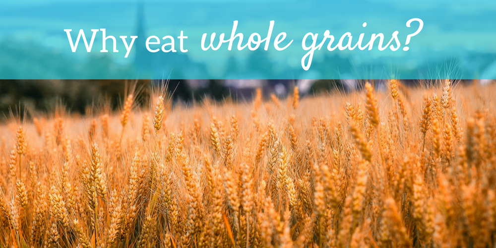 why-eat-whole-grains