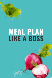 Clean Eating Meal Plan like a boss